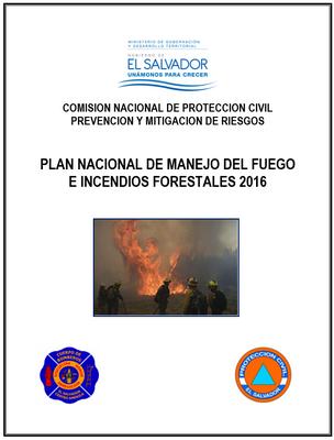 Plan Nacional de Manejo del Fuego e Incendios Forestales - 2016